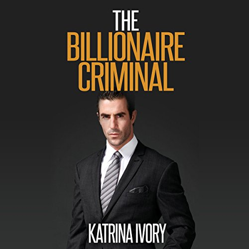The Billionaire Criminal cover art