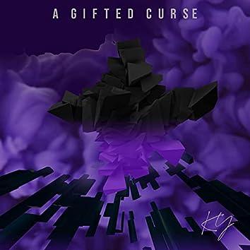 A Gifted Curse