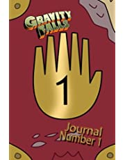 Gravity Falls Journal 1: Blank Notebook: A Blank Notebook for You to Report Your Encounters with the Supernatural and the Weird.
