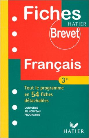 Français 3e - Tout le programme en 54 fiches détachables