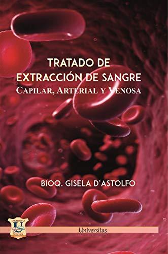 Tratado de extracción de sangre capilar, arterial y venosa: competencias procedimentales