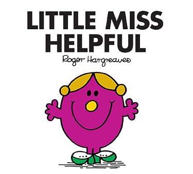 Little Miss Helpful (Mr. Men and Little Miss Book 8)