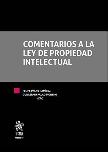 Comentarios a la ley de Propiedad Intelectual (Tratados, Comentarios y Practicas Procesales)