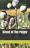 Blood of the Poppy