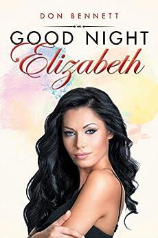Good Night Elizabeth by [Don Bennett]