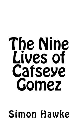 The Nine Lives of Catseye Gomez