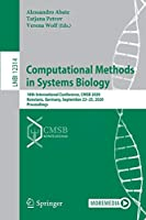 Computational Methods in Systems Biology: 18th International Conference, CMSB 2020, Konstanz, Germany, September 23–25, 2020, Proceedings (Lecture Notes in Computer Science, 12314)