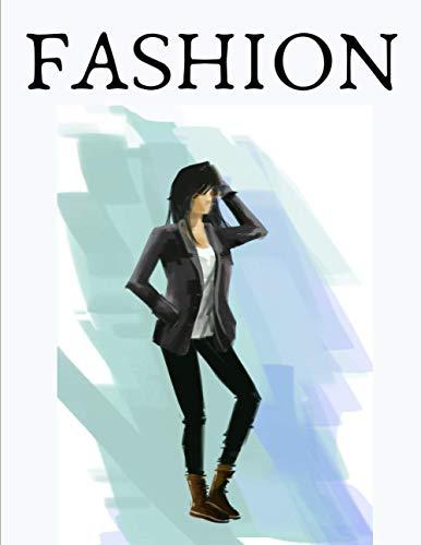 FASHION: Cahier de coloriage de mode pour les passionnées...