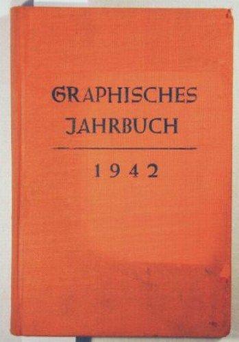 Graphisches Jahrbuch 1942, Neunter Jahrgang