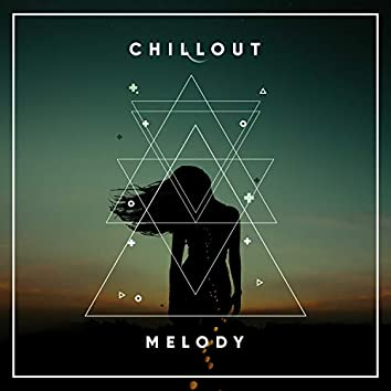 # Chillout Melody