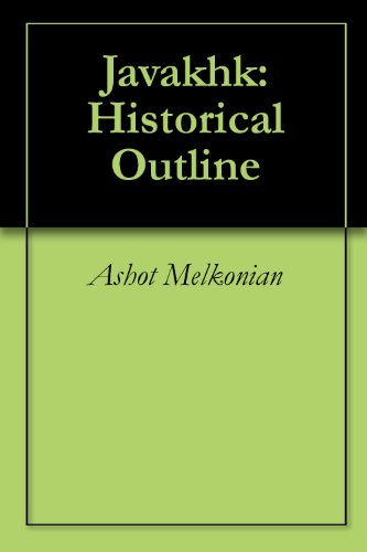 Javakhk: Historical Outline (English Edition)