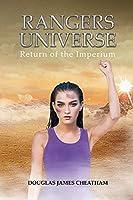 Rangers Universe: Return of the Imperium