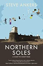 Northern Soles: A Coast to Coast Walk