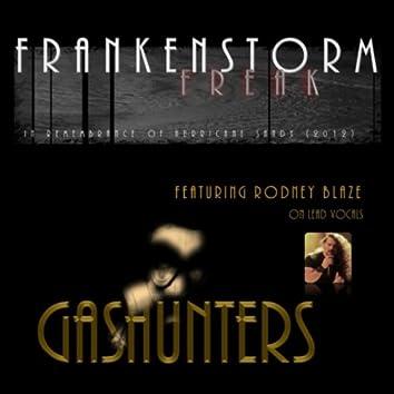 Frankenstorm Freak (feat. Rodney Blaze)