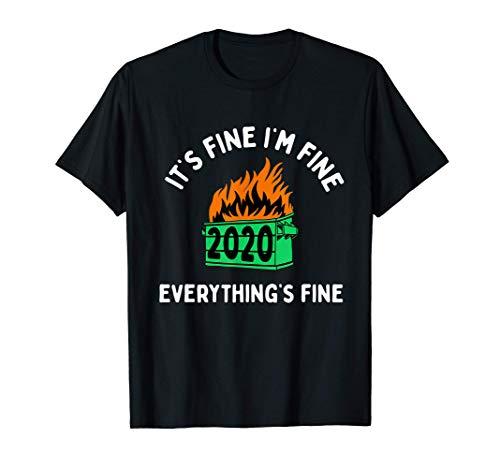 Está Bien Estoy Bien Todo Está Bien Contenedor De Basura Camiseta