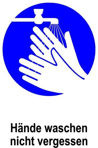 Gebotsschild aus Folie - Hände waschen nicht vergessen - 20 x 30 cm
