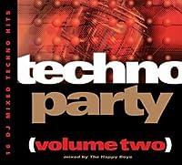 Techno Party (Volume Two)