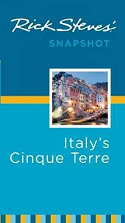 [(Rick Steves Snapshot Italys Cinque Terre)] [By (author) Rick Steves] published on (January, 2012)