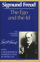 The Ego and the Id (Complete Psychological Works of Sigmund Freud)