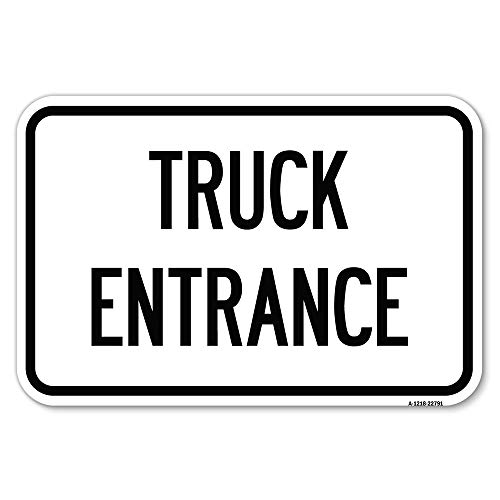 """Traffic Entrance Sign Truck Entrance   12"""" X 18"""" Heavy-Gauge Aluminum Rust Proof Parking Sign   Protect Your Business & Municipality   Made in The USA"""