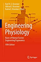 Engineering Physiology: Bases of Human Factors Engineering/ Ergonomics
