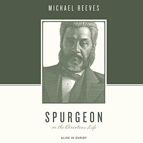 Spurgeon on the Christian Life cover art