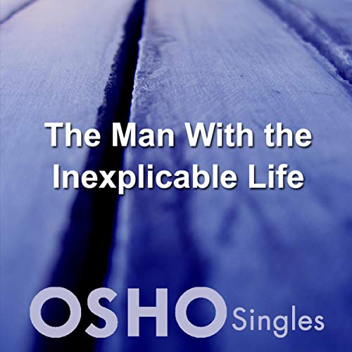 The Man with the Inexplicable Life cover art