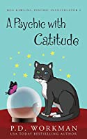 A Psychic with Catitude (Reg Rawlins, Psychic Investigator)