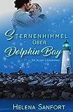 Sternenhimmel über Dolphin Bay: Ein Irland-Liebesroman (Dolphin Bay 3)