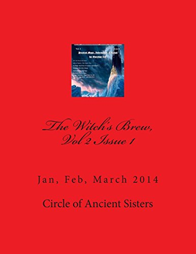 The Witch's Brew, Vol 2 Issue 1: Jan, Feb, March 2014 (Volume 2)