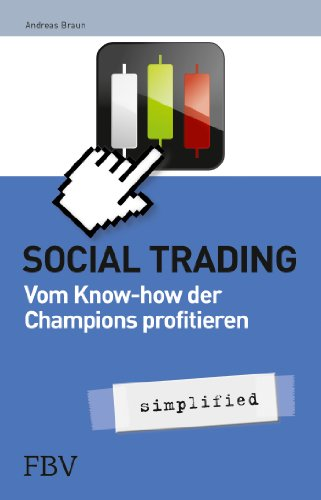 Social Trading – simplified: Vom Know-How der Champions profitieren