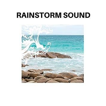 Rainstorm Sound