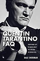 The Quentin Tarantino FAQ: Everything Left to Know About the Original Reservoir Dog
