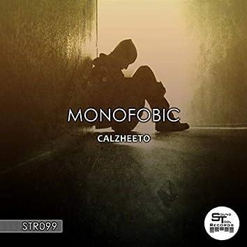 Monofobic