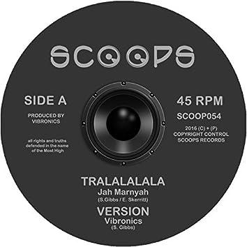 Tralalalala / Dirty Babylon EP