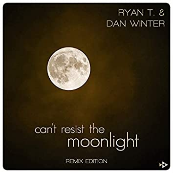 Can't Resist the Moonlight (Remix Edition)