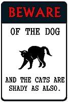 犬と猫の超耐久性のあるブリキの看板に注意してくださいレトロなバーの人々の洞窟カフェガレージ家の壁の装飾看板8x12インチ