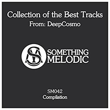 Collection of the Best Tracks From: Deepcosmo