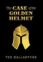 The Case of the Golden Helmet