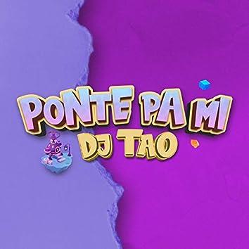 Ponte Pa Mi (Remix)