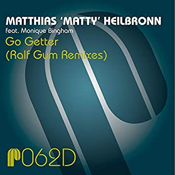 Go Getter (Ralf Gum Remixes)