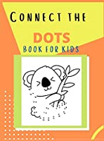 Connect the Dots: Challenging and Fun Connect the Dots puzzles, Dot to Dot workbook for Toddlers, Kids, Boys and Girls, Number Puzzle