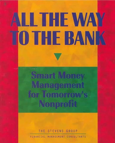 All the Way to the Bank: Smart Money Management for Tomorrow's