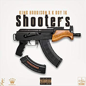Shooters (feat. K-Roy 1k)