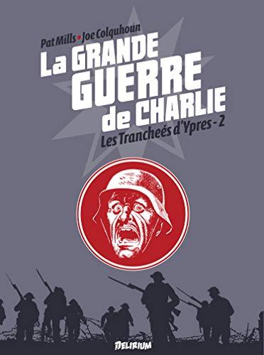 La Grande Guerre de Charlie - volume 6: De Messines à Passchendaele