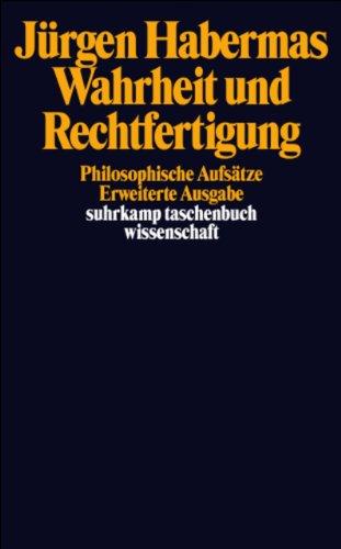 Wahrheit und Rechtfertigung: Philosophische Aufsätze (suhrkamp taschenbuch wissenschaft)