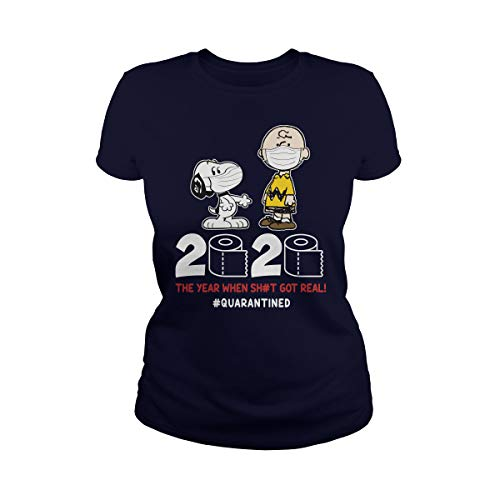 The Year When Shit Got Real #Quarantined Snoopy Camiseta
