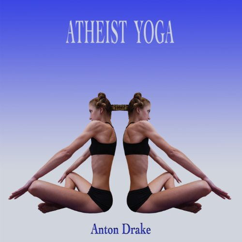 Atheist Yoga audiobook cover art