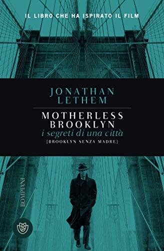 Brooklyn senza madre (Motherless Brooklyn): I segreti di una città