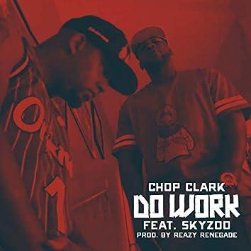 Do Work (feat. Skyzoo)